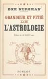 Dom Neroman et J. H. Rosny Aîné - Grandeur et pitié de l'astrologie.