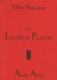 Dom Neroman - La leçon de Platon.