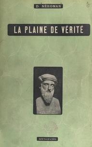 Dom Neroman et Jacques Grivot - La plaine de vérité.