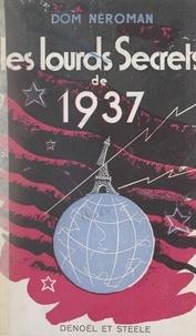 Dom Neroman - Les lourds secrets de 1937.