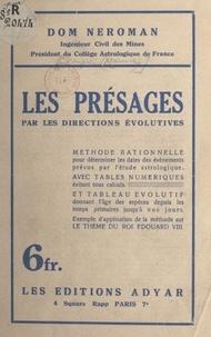 Dom Neroman - Les présages par les directions évolutives.