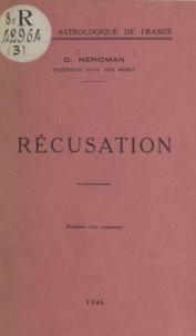 Dom Neroman - Récusation.