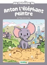Domas et Thomas Scotto - Ma première BD  : Anton l'éléphant peintre.
