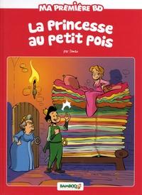 Domas et Hélène Beney - Ma première BD  : La princesse au petit pois.