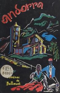 Domènec de Bellmunt et V. Claverol - Andorra - Historia, arqueologia i folk-lore.
