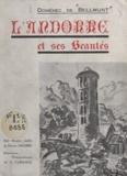 Domènec de Bellmunt et V. Claverol - L'Andorre et ses beautés - Sa géographie, ses paysages, ses monuments, son histoire, ses coutumes, ses légendes.