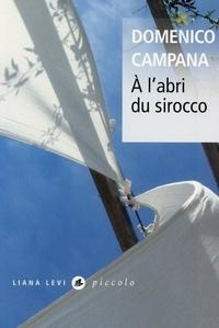 Domenico Campana - A l'abri du sirocco.
