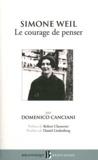 Domenico Canciani - Simone Weil - Le courage de penser.