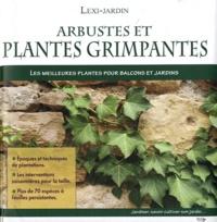 Domenico Cattaneo Vicini - Arbustes et plantes grimpantes - Les meilleures plantes pour balcons et jardins.