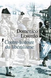 Domenico Losurdo - Contre-histoire du libéralisme.