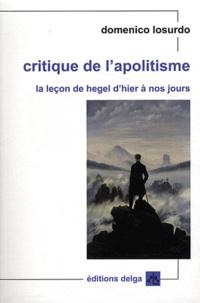 Domenico Losurdo - Critique de l'apolitisme - La leçon de Hegel d'hier à nos jours.