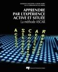Domenico Masciotra et Denise Morel - Apprendre par l'experience active et située - La méthode ASCAR.