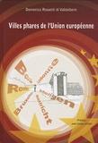 Domenico Rossetti di Valdalbero - Villes phares de l'Union européenne.