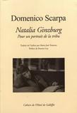 Domenico Scarpa - Natalia Ginzburg - Pour un portrait de la tribu.
