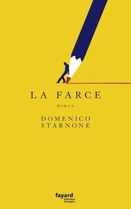 Domenico Starnone - La farce.