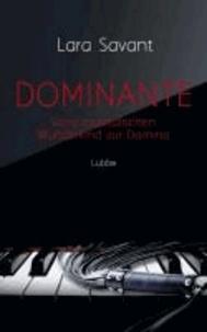 Dominante - Vom musikalischen Wunderkind zur Domina.