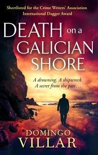 Domingo Villar - Death On A Galician Shore.