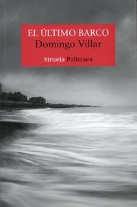 Domingo Villar - El último barco.
