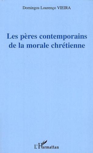 Domingos Vieira - Les pères contemporains de la morale chrétienne.