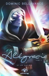 Dominic Bellavance - Alégracia  : Alégracia et les Xayiris.