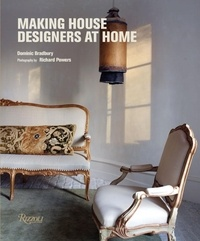 Dominic Bradbury - Making House Designers at Home.