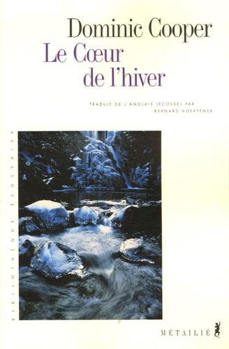 Dominic Cooper - Le Coeur de l'hiver.