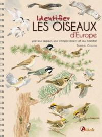 Dominic Couzens - Identifier les oiseaux d'Europe.