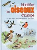 Dominic Couzens - Identifier les oiseaux d'Europe - Par leur aspect, leur comportement et leur habitat.