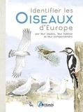 Dominic Couzens - Identifier les oiseaux d'Europe - Par leur aspect, leur habitat, et leur comportement.