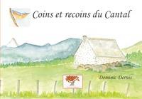 Dominic Dernis - Coins et recoins du Cantal.
