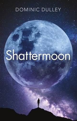 Shattermoon. the first in the action-packed space opera series The Long Game