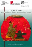 Dominic Goodall et Harunaga Isaacson - Tantric Studies - Fruits of a Franco-German Project on Early Tantra.