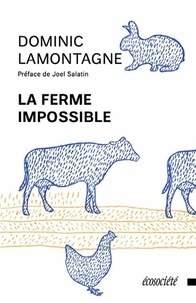 Dominic Lamontagne - La ferme impossible.