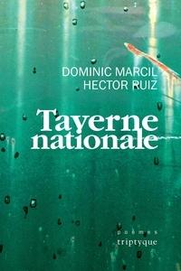 Dominic Marcil et Hector Ruiz - Taverne nationale.