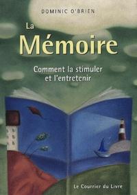 Dominic O'Brien - La mémoire - Comment la stimuler et l'entretenir.