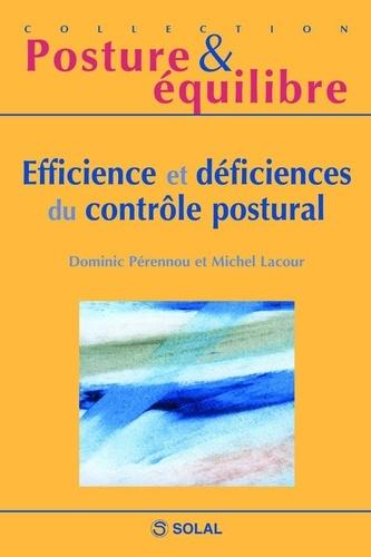 Dominic Pérennou et Michel Lacour - Efficience et déficiences du contrôle postural - Onzièmes Journées Françaises de Posturologie Clinique.
