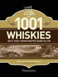 Dominic Roskrow - Les 1001 whiskies qu'il faut avoir goûtés dans sa vie.