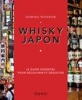 Dominic Roskrow - Whisky Japon - Le guide essentiel pour découvrir et déguster.