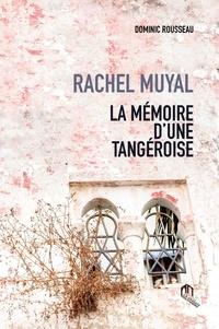 Deedr.fr Rachel Muyal - La mémoire d'une Tangéroise Image
