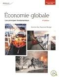Dominic Roy et Raymond Munger - Economie globale - Les principes fondamentaux.