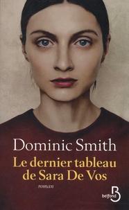 Dominic Smith - Le dernier tableau de Sara de Vos.