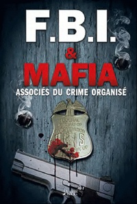 Dominic Spinale - FBI et Mafia - Associés du crime organisé.