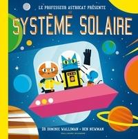 Dominic Walliman et Ben Newman - Professeur Astrocat  : Le professeur Astrocat présente le système solaire.