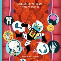Professeur Astrocat:Voyage au coeur du corps humain.pdf