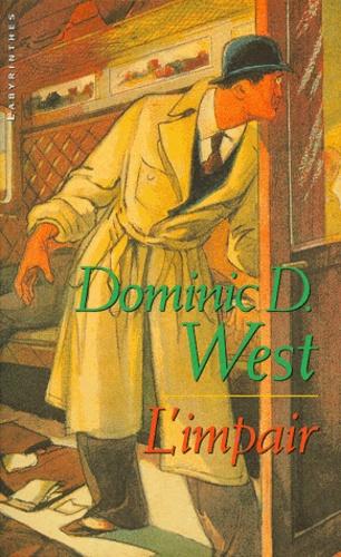 Dominic West - L'impair.