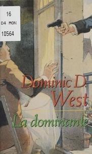 Dominic West - La dominante.