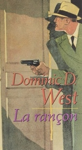 Dominic West - La rançon.