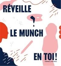 Dominica Lipniewska - Réveille le Munch en toi !.