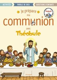 Dominicains de France et Paul Beaupère - Je prépare ma communion avec Théobule.