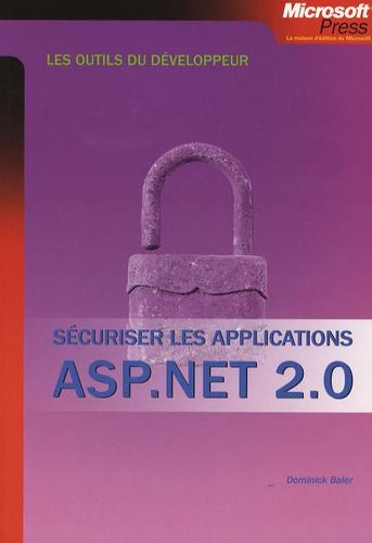 Dominick Baier - Sécuriser les applications ASP.NET 2.0.